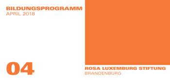 Grafik mit Text: Bildungsprogramm Rosa-Luxemburg-Stiftung April 2018